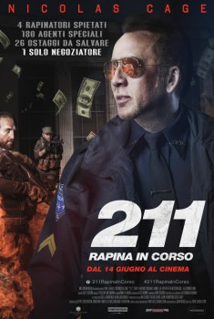 211 - Rapina in corso (2018) Poster